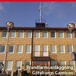 Brandlarmanläggning, Göteborgs Garnison