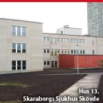 Hus 13, Skaraborgs Sjukhus Skövde