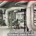 ENERGIPROJEKT, HUS 07–11, SKARABORGS SJUKHUS SKÖVDE